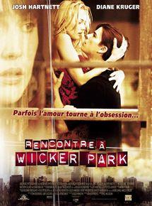 REGARDER FILM RENCONTRE WICKER PARK STREAMING