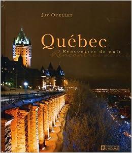 Québec rencontre montreal