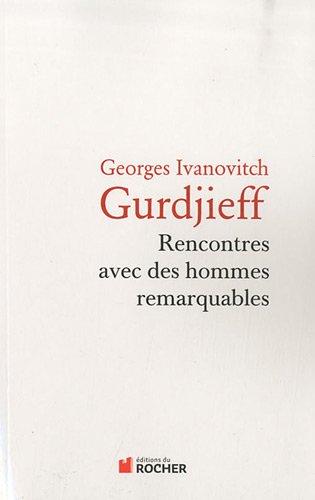 gurdjieff rencontre avec des hommes remarquables pdf